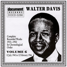 Complete Recorded Works, Vol. 6: (1940-1946) by Walter Davis