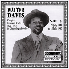 Complete Recorded Works, Vol. 5: (1939-1940) by Walter Davis