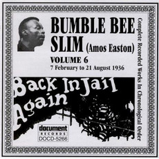 Complete Recorded Works, Vol. 6: (1936) by Bumble Bee Slim