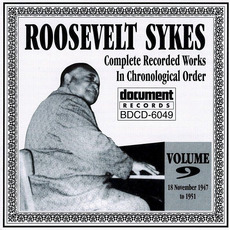 Complete Recorded Works, Vol. 9: (1947-1951) by Roosevelt Sykes