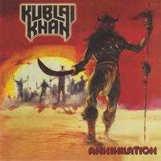 Annihilation (Re-Issue) mp3 Album by Kublai Khan