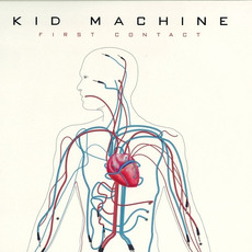 First Contact mp3 Album by Kid Machine