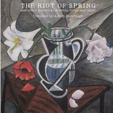 The Riot Of Spring by Ashley Hutchings