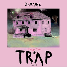 Pretty Girls Like Trap Music mp3 Album by 2 Chainz