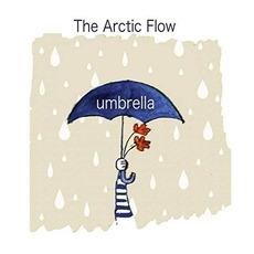 Umbrella by The Arctic Flow