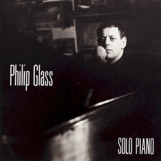 Solo Piano mp3 Album by Philip Glass