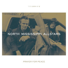 Prayer for Peace mp3 Album by North Mississippi Allstars