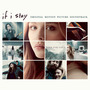 If I Stay (Original Motion Picture Soundtrack) (Deluxe Edition)