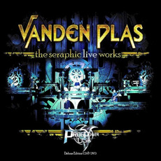 The Seraphic Live Works by Vanden Plas