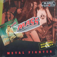 Metal Fighter (Re-Issue) by Mass (DEU)