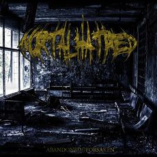Abandoned Forsaken mp3 Album by Mortal Hatred
