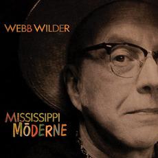Mississippi Mōderne mp3 Album by Webb Wilder