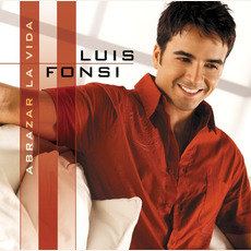Abrazar la vida mp3 Album by Luis Fonsi