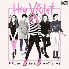 From the Outside mp3 Album by Hey Violet