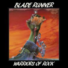 Warriors of Rock mp3 Album by Blade Runner