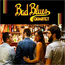 Bad Blues Quartet mp3 Album by Bad Blues Quartet