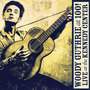Woody Guthrie At 100!: Live At The Kennedy Center