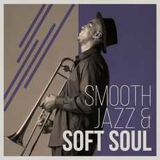 Smooth Jazz & Soft Soul mp3 Compilation by Various Artists