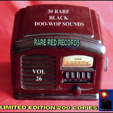 30 Rare Black Doo-Wop Sounds, Vol. 26 by Various Artists