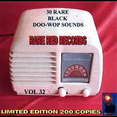 30 Rare Black Doo-Wop Sounds, Vol. 32 by Various Artists