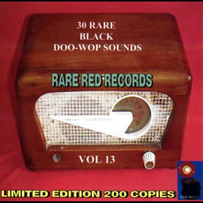 30 Rare Black Doo-Wop Sounds, Vol. 13 by Various Artists