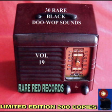 30 Rare Black Doo-Wop Sounds, Vol. 19 by Various Artists