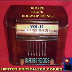 30 Rare Black Doo-Wop Sounds, Vol. 17 by Various Artists