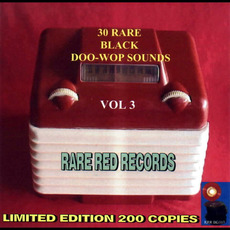 30 Rare Black Doo-Wop Sounds, Vol. 3 by Various Artists