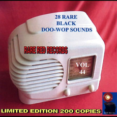 28 Rare Black Doo-Wop Sounds, Vol. 44 by Various Artists