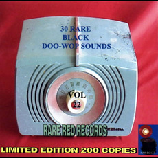 30 Rare Black Doo-Wop Sounds, Vol. 22 by Various Artists