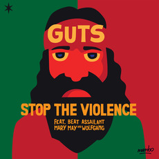 Stop the Violence mp3 Album by Guts