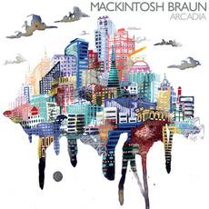 Arcadia mp3 Album by Mackintosh Braun