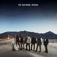 The Dustbowl Revival mp3 Album by The Dustbowl Revival