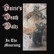 In the Mourning mp3 Album by Fairie's Death Waltz