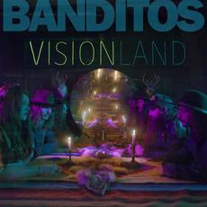 Visionland by Banditos