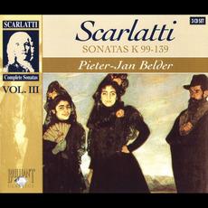 Complete Sonatas, Volume III: Sonatas K 99-139 by Domenico Scarlatti