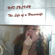 The Life of a Housewife mp3 Album by Nad Sylvan