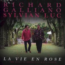 La Vie en Rose: The music of Edith Piaf & Gus Viseur by Richard Galliano, Sylvain Luc