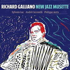 New Jazz Musette mp3 Album by Richard Galliano
