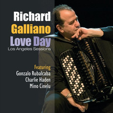 Love Day: Los Angeles Sessions mp3 Album by Richard Galliano