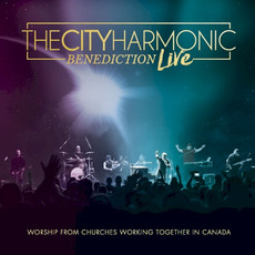 Benediction Live: Worship From Churches Working Together in Canada