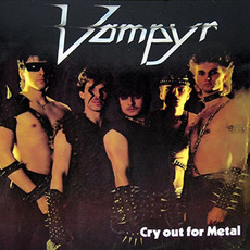 Cry Out for Metal mp3 Album by Vampyr