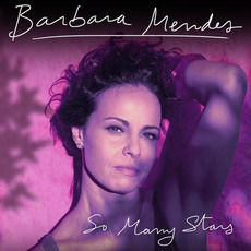 So Many Stars mp3 Album by Barbara Mendes