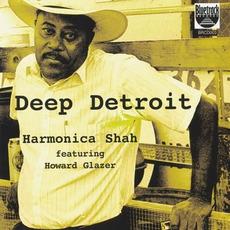 Deep Detroit mp3 Album by Harmonica Shah