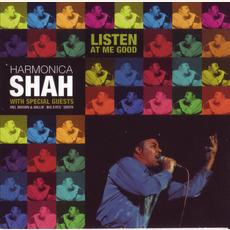 Listen at Me Good mp3 Album by Harmonica Shah