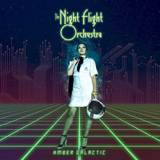 Amber Galactic by The Night Flight Orchestra