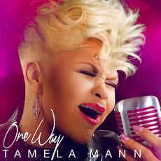 One Way mp3 Album by Tamela Mann