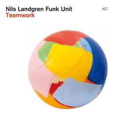 Teamwork mp3 Album by Nils Landgren Funk Unit