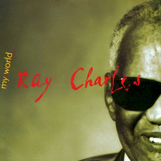 My World mp3 Album by Ray Charles
