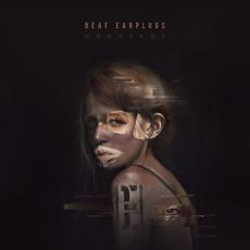 Godheads mp3 Album by Deaf Earplugs